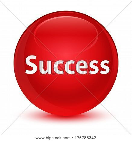 Success Glassy Red Round Button