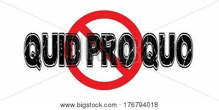 Ban Quid Pro Quo the