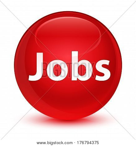 Jobs Glassy Red Round Button