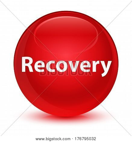 Recovery Glassy Red Round Button