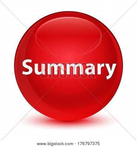 Summary Glassy Red Round Button