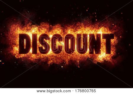 discount fire flames burn burning text explosion explode sale