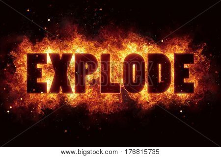 explode fire flame flames burn glow boom explosion text hot