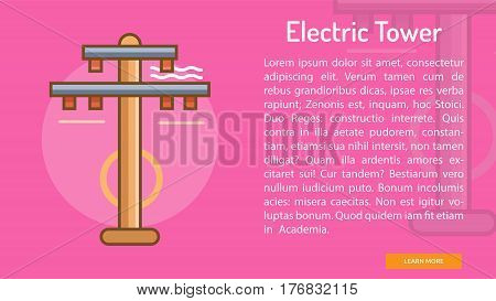 Electric Tower Conceptual Banner | Great banner flat design illustration concepts for construction, equipment, industry and much more.