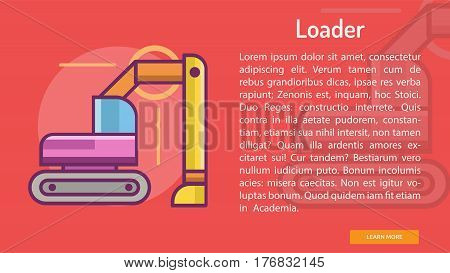 Loader Conceptual Banner | Great banner flat design illustration concepts for construction, equipment, industry and much more.