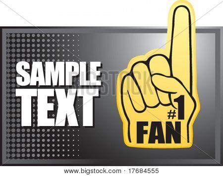 number one fan foam hand on black halftone banner
