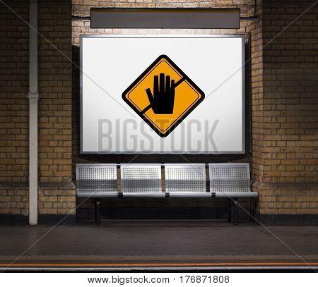 Stop No Caution Warning Sign