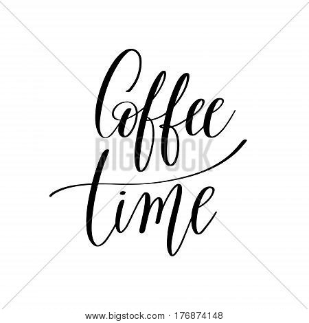 coffee time black and white hand written lettering inscription design to coffee shop, menu, poster and printable wall art, calligraphy vector illustration