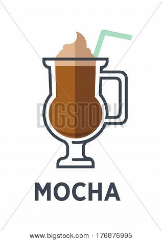 Mocha chocolate-flavored variant of latte isolated on white background. Mocaccino brewed drink with ice cream and straw. Minimalist vector illustration for cafes. Hot beverage in flat style design