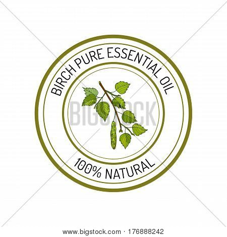 Birch, essential oil label, aromatic plant Vector illustration