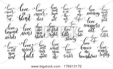 set of 25 hand lettering positive quotes about love, motivational and inspirational phrases to poster, printable wall art, greeting card and other print, calligraphy vector illustration collection