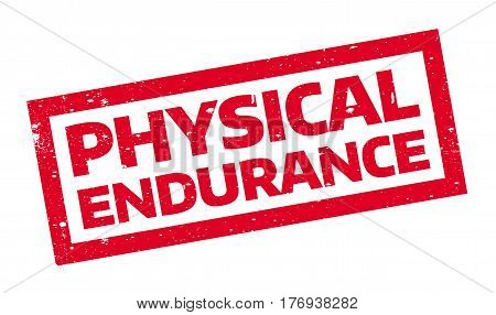 Physical Endurance rubber stamp. Grunge design with dust scratches. Effects can be easily removed for a clean, crisp look. Color is easily changed.