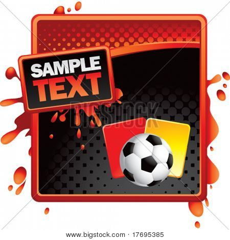 soccer ball with red and yellow cards on red splatter banner template
