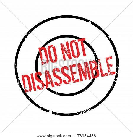 Do Not Disassemble rubber stamp. Grunge design with dust scratches. Effects can be easily removed for a clean, crisp look. Color is easily changed.