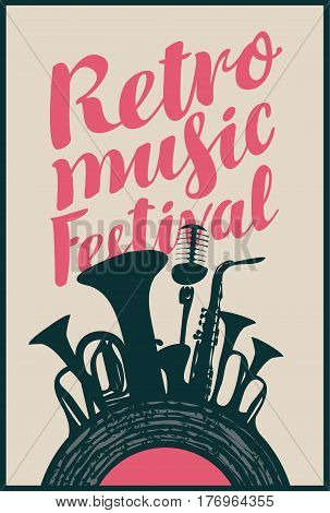 Template Poster for retro music festival with saxophone wind instruments microphone and vinyl record