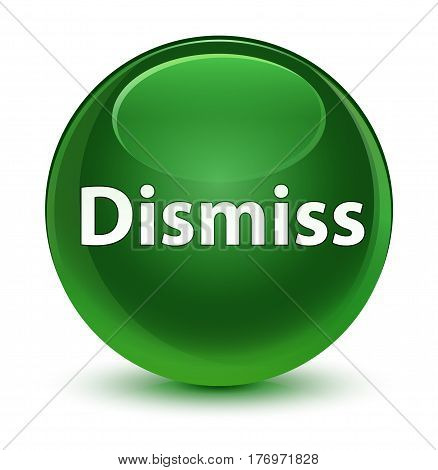 Dismiss Glassy Soft Green Round Button
