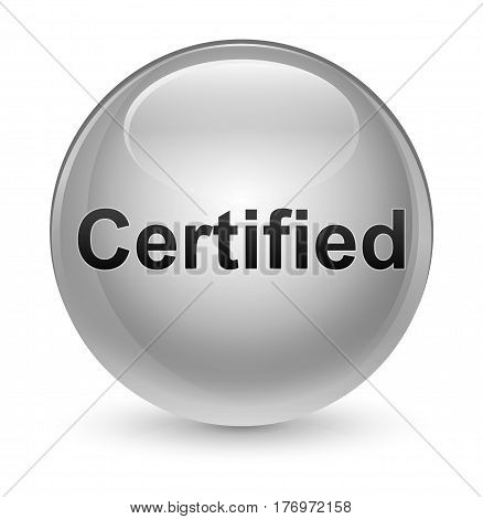 Certified Glassy White Round Button