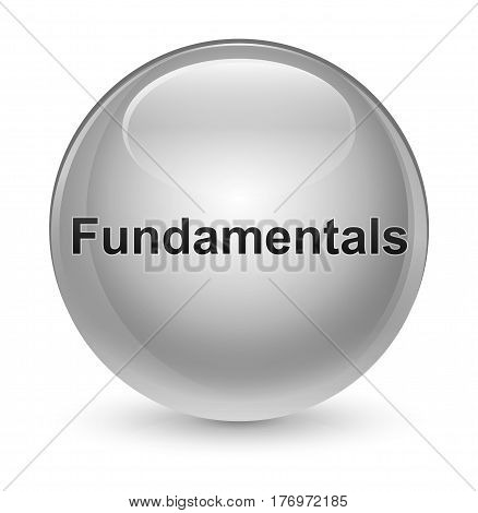 Fundamentals Glassy White Round Button