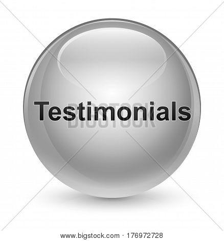 Testimonials Glassy White Round Button