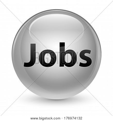 Jobs Glassy White Round Button