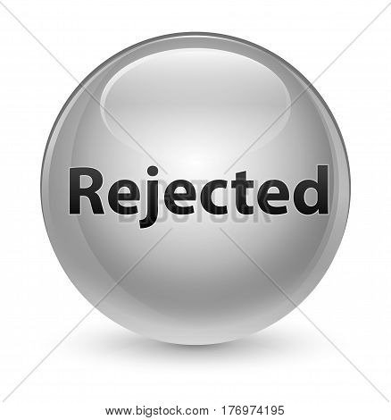 Rejected Glassy White Round Button