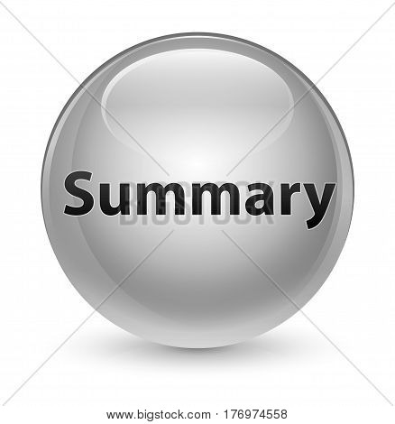Summary Glassy White Round Button