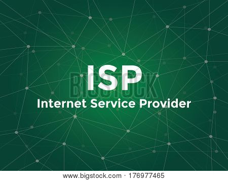 isp internet service provider white text illustration with green constellation map as background vector