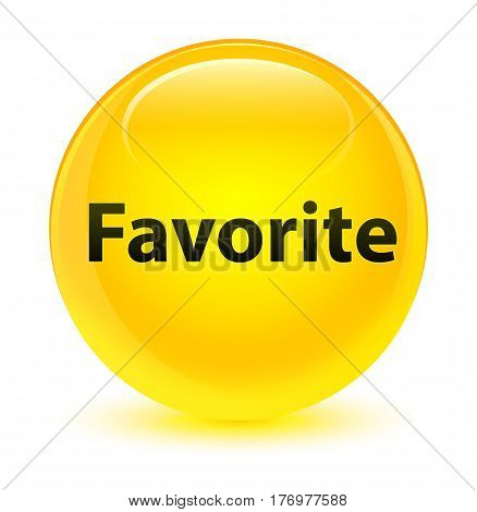 Favorite Glassy Yellow Round Button