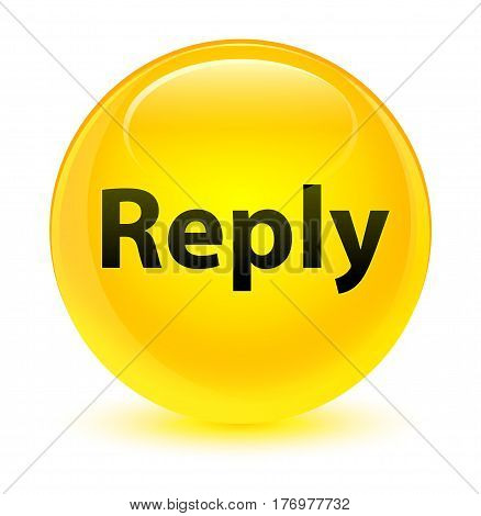 Reply Glassy Yellow Round Button