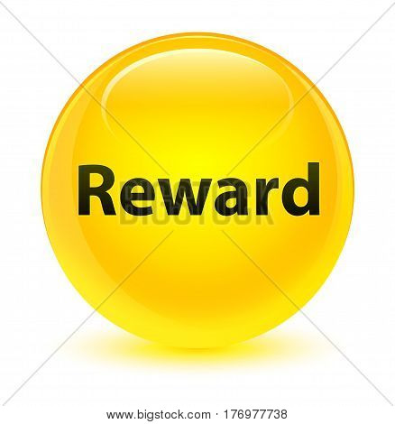 Reward Glassy Yellow Round Button