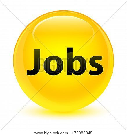 Jobs Glassy Yellow Round Button