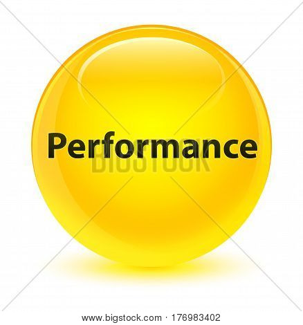 Performance Glassy Yellow Round Button