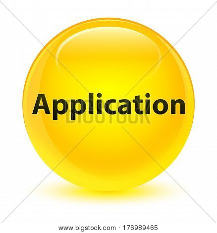 Application Glassy Yellow Round Button