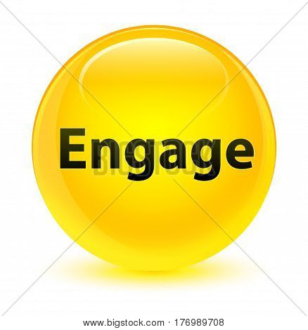 Engage Glassy Yellow Round Button