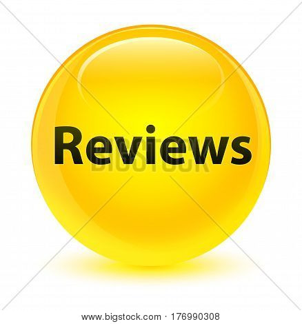 Reviews Glassy Yellow Round Button