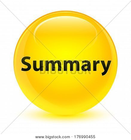 Summary Glassy Yellow Round Button