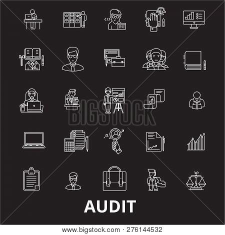 Audit Editable Line Icons Vector Set On Black Background. Audit White Outline Illustrations, Signs,