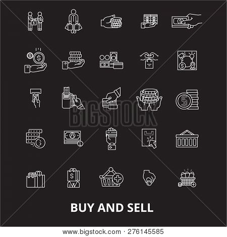Buy And Sell Editable Line Icons Vector Set On Black Background. Buy And Sell White Outline Illustra