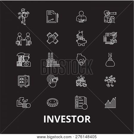 Investor Editable Line Icons Vector Set On Black Background. Investor White Outline Illustrations, S