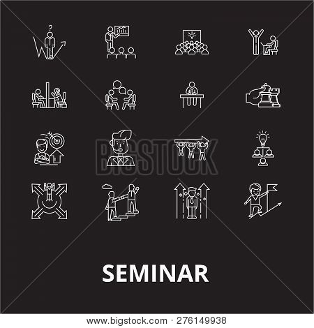 Seminar Editable Line Icons Vector Set On Black Background. Seminar White Outline Illustrations, Sig