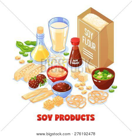 Soy Products Design Concept Set Of Package With Soya Flour And Dishes From Soybean Cartoon Vector Il