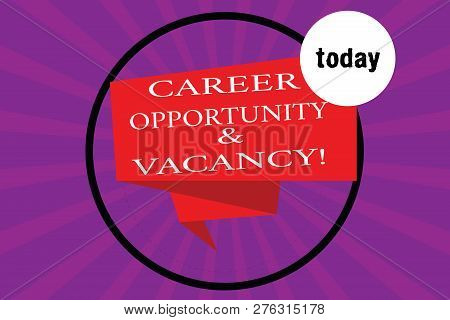 Conceptual Hand Writing Showing Career Opportunity And Vacancy. Business Photo Text Job Searching Hu