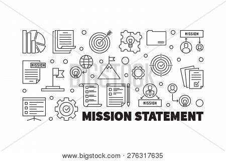 Mission Statement Horizontal Vector Illustration Or Banner In Thin Line Style
