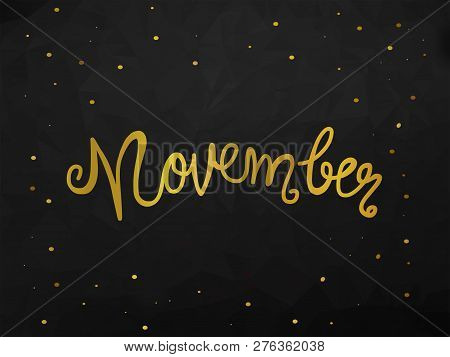 November Handwriting Lettering Gold Color Black Abstract Background Illustration