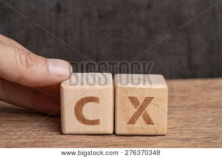 Cx, Customer Experience Concept, Hand Holding Cube Wooden Block Arrange The Word With Alphabet Cx Wi
