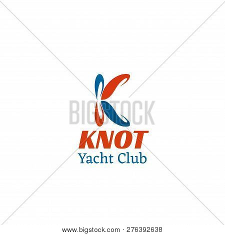 Knot Yacht Club Vector Icon In Red And Blue Colors. Concept Of Yachting And Sea Tourism, Creative Ba