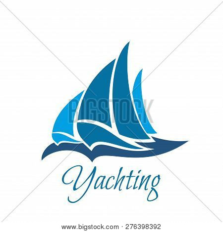 Vector Icon With Sailing Yacht. Creative Badge For Yachting Club. Marine Life And Sailing Concept. E
