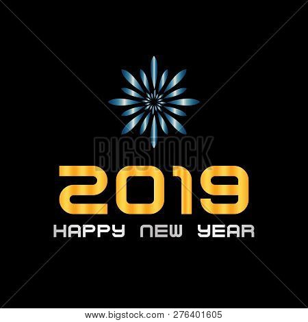 2019 Happy New Year Design. 2019 On Black Background, Happy New Years, 2019 New Year, 2019 Design Ve
