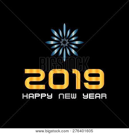 2019 Happy New Year Design. 2019 On Black Background, Happy New Years, 2019 New Year, 2019 Design Ve