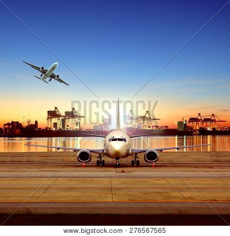 Cargo Plane In Airport And Shipping Boat On Shipyard Background For Logistic And Transportation Indu